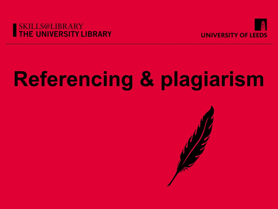 Referencing & plagiarism