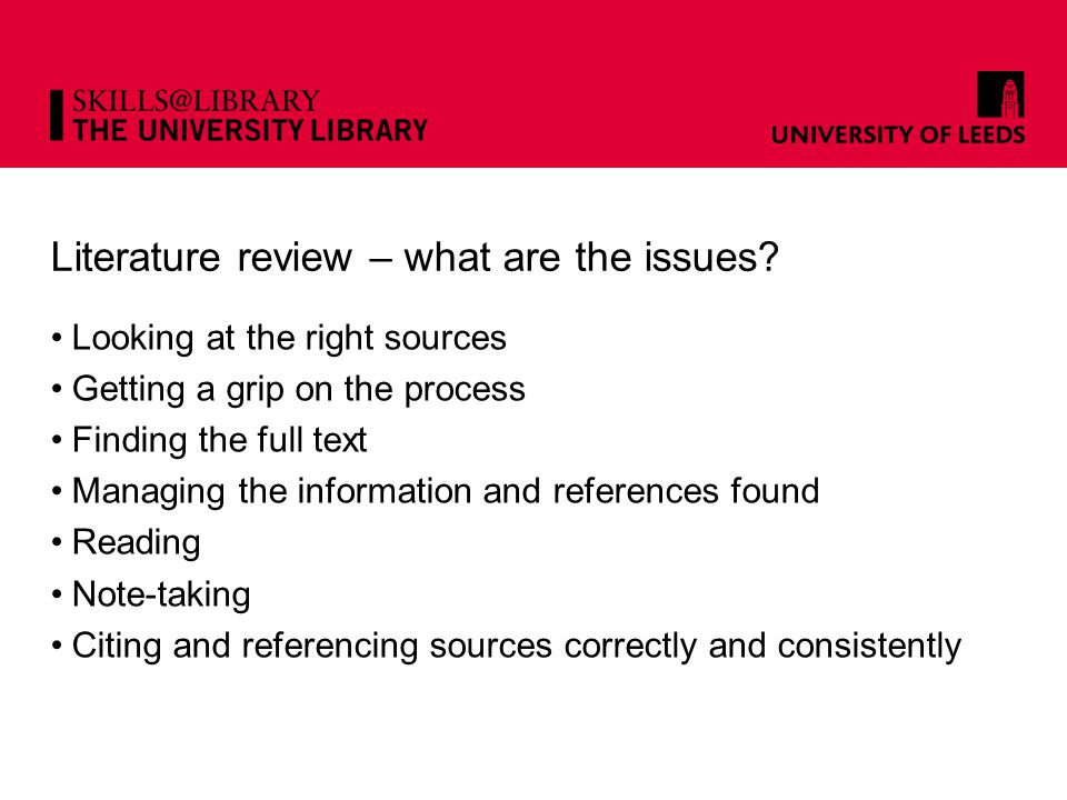 Literature review – what are the issues.