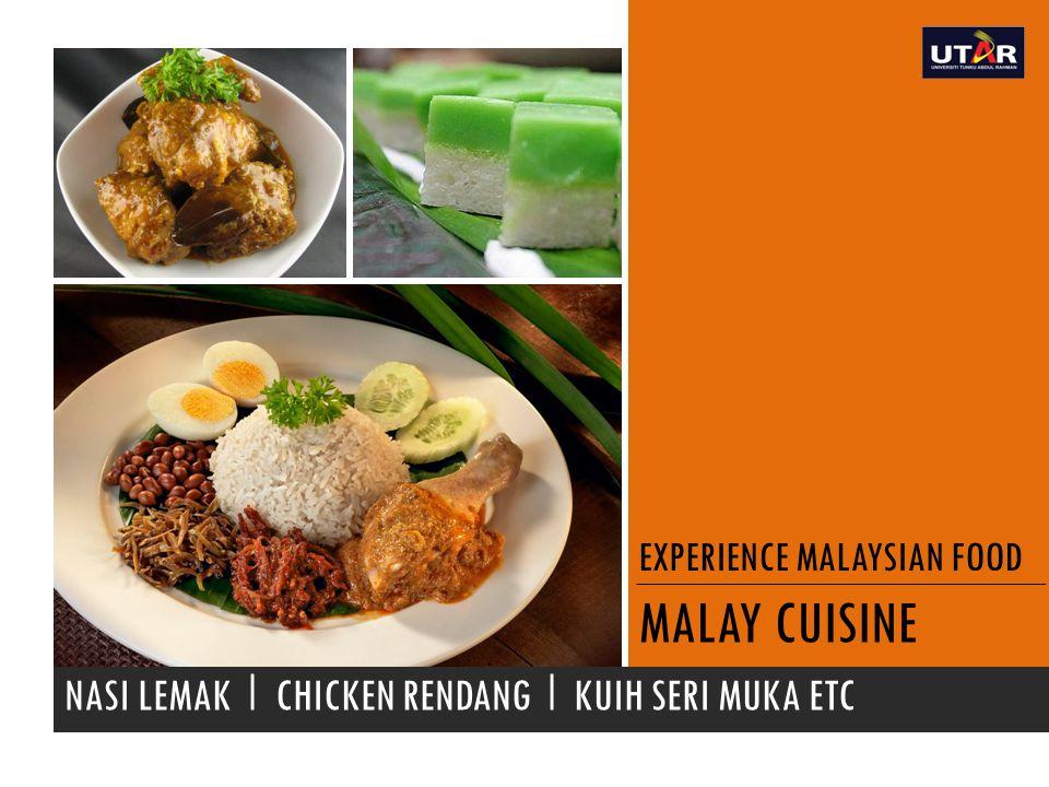 EXPERIENCE MALAYSIAN FOOD MALAY CUISINE NASI LEMAK I CHICKEN RENDANG I KUIH SERI MUKA ETC