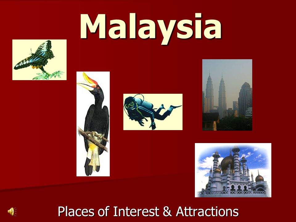 Malaysia Places of Interest & Attractions