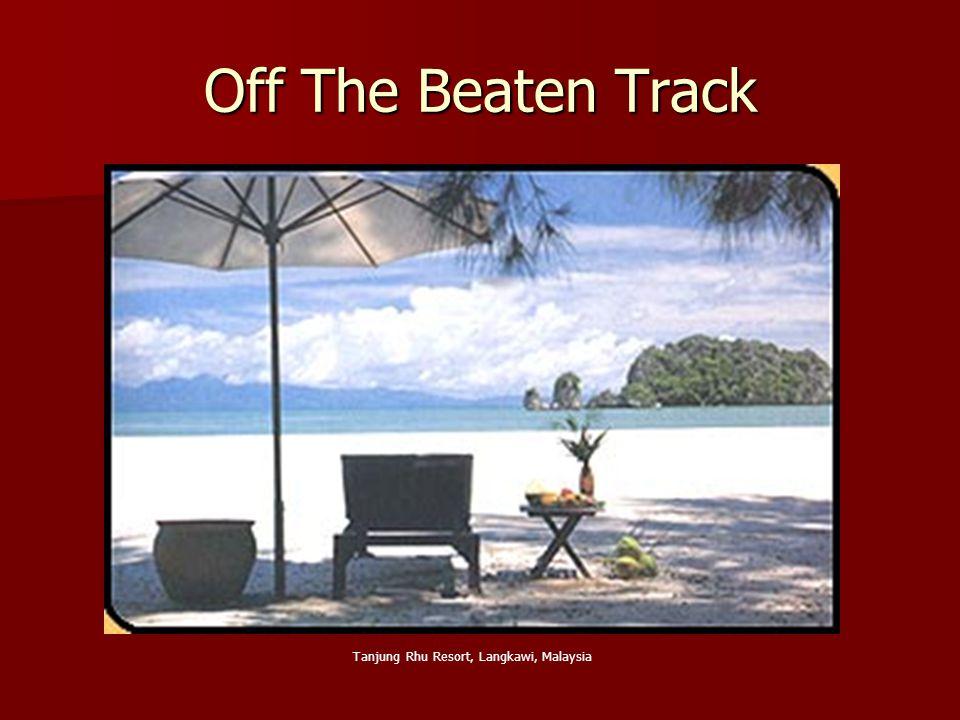 Off The Beaten Track Tanjung Rhu Resort, Langkawi, Malaysia