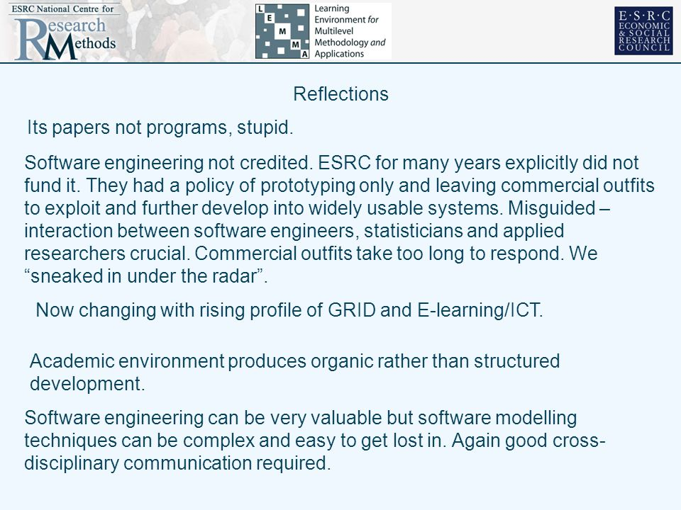 Reflections Its papers not programs, stupid. Software engineering not credited.