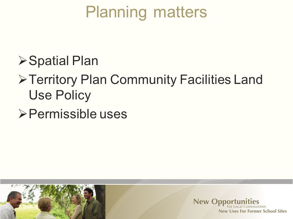 Planning matters  Spatial Plan  Territory Plan Community Facilities Land Use Policy  Permissible uses