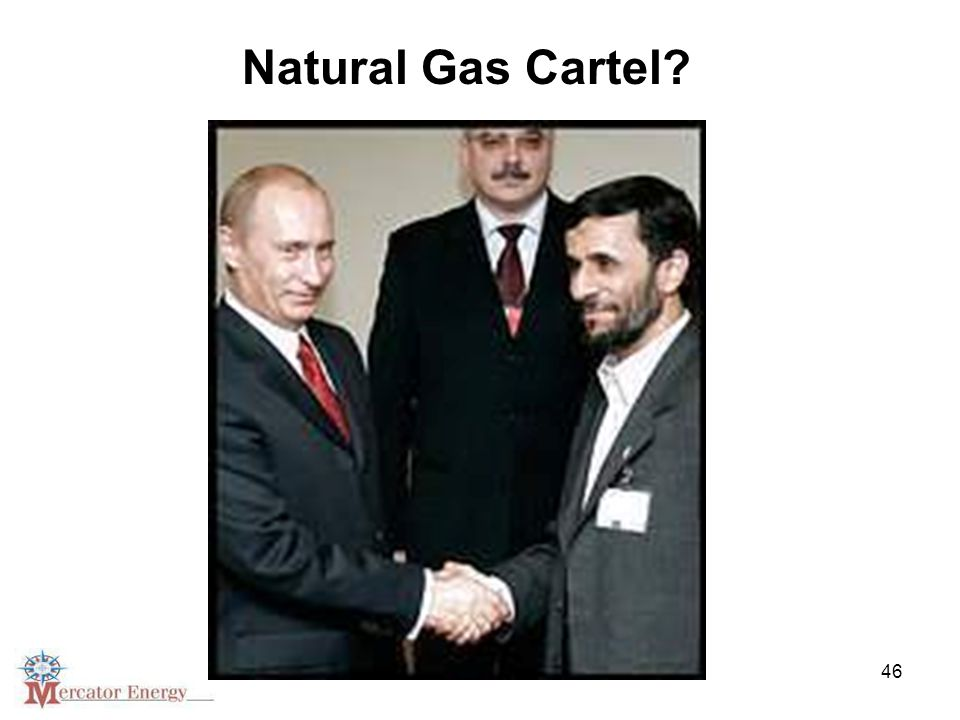 46 Natural Gas Cartel?