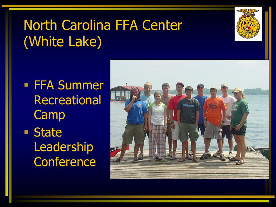  FFA Summer Recreational Camp  State Leadership Conference North Carolina FFA Center (White Lake)
