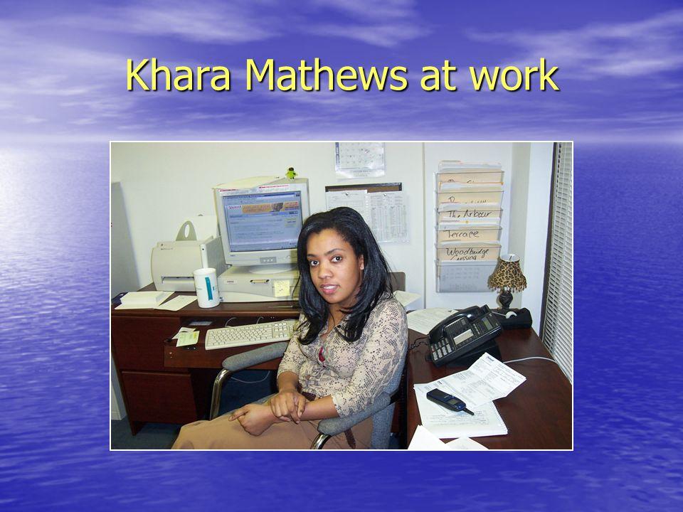 Khara Mathews at work