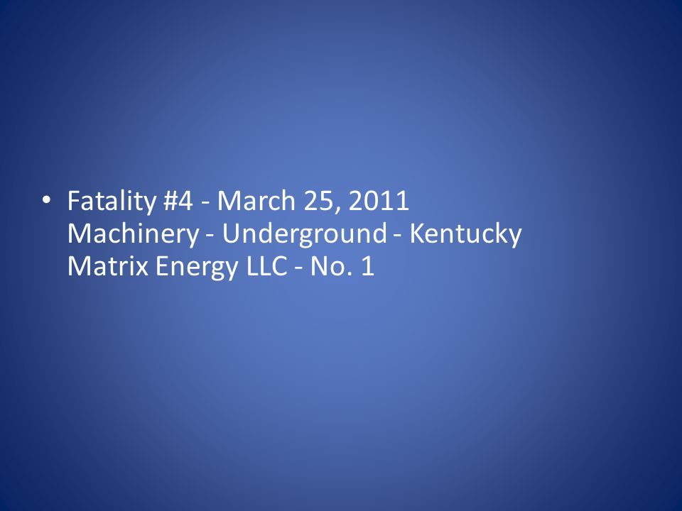 Fatality #10 - July 11, 2011 Powered Haulage - Underground - Kentucky Martin County Coal - Voyager #7