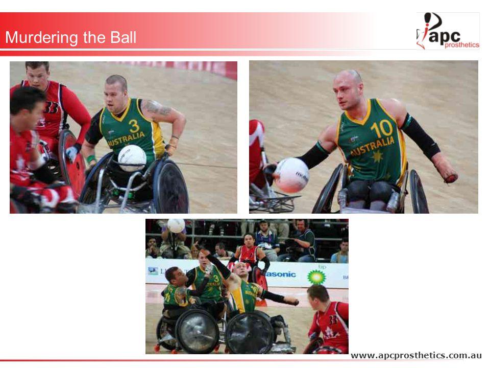 Murdering the Ball www.apcprosthetics.com.au