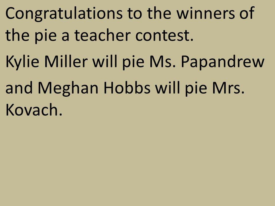 In addition, Courtney Kilchenstein donated $20 to pie Mrs.