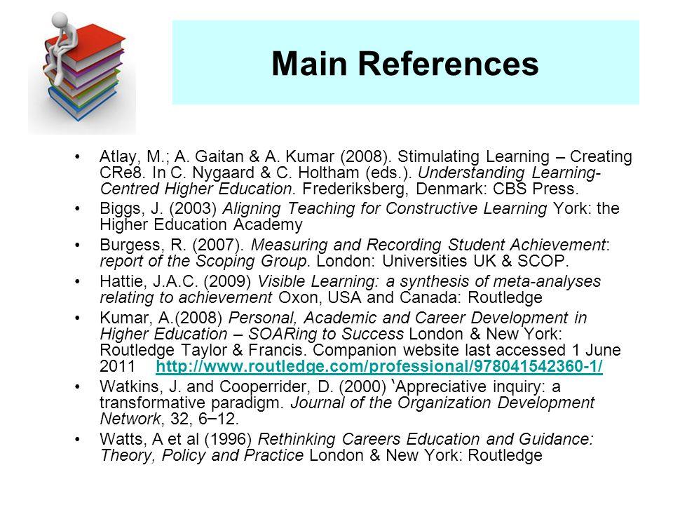 Main References Atlay, M.; A. Gaitan & A. Kumar (2008).