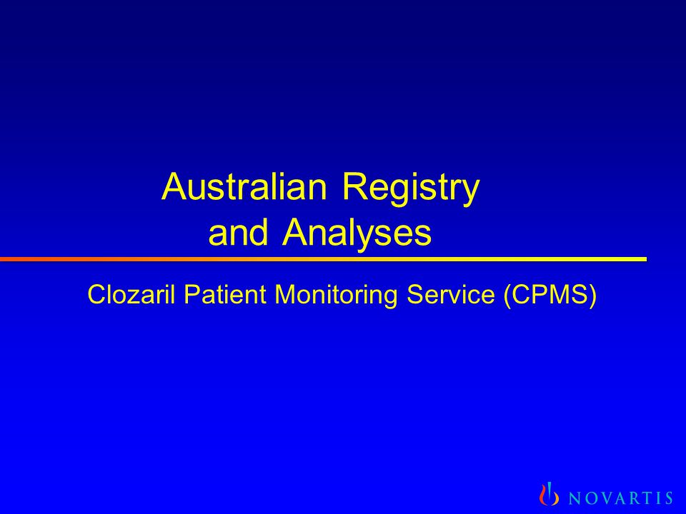 Australian Registry and Analyses Clozaril Patient Monitoring Service (CPMS)