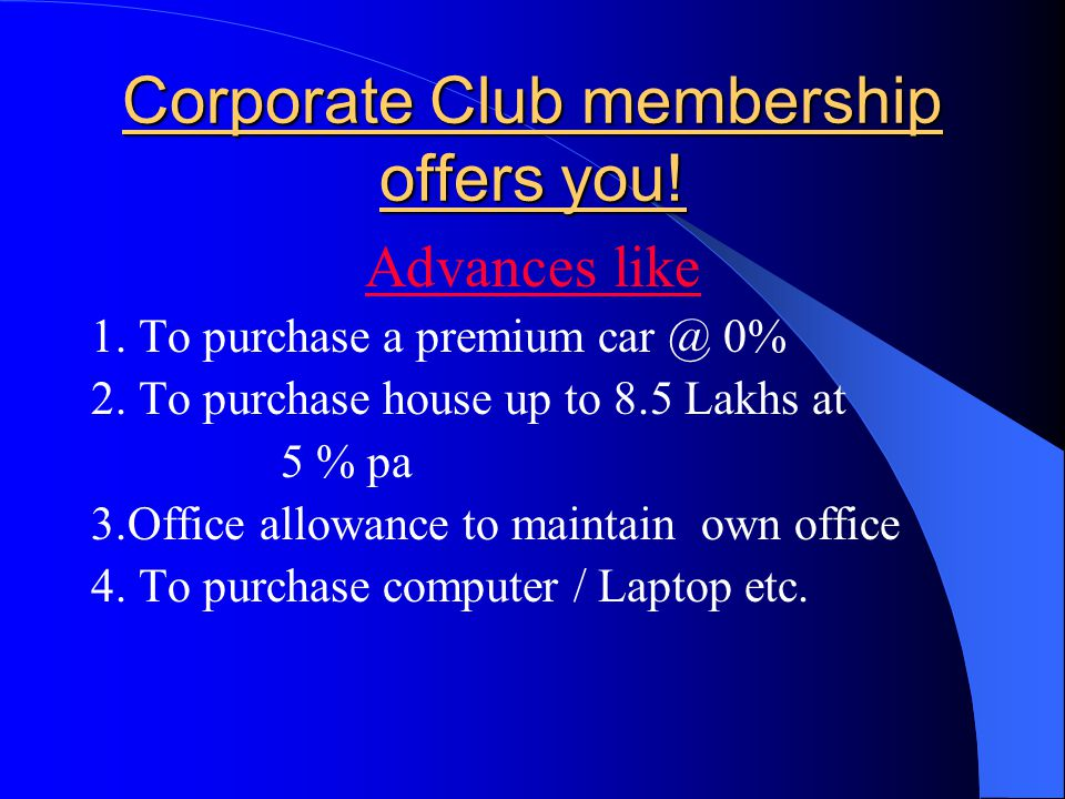 MDRT AGENCY OFFERS YOU A CORPORATE CLUB MEMBERSHIP