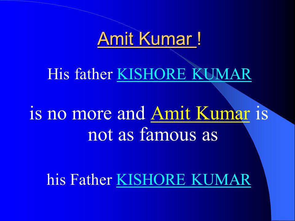 Amit Kumar .Amit Kumar .