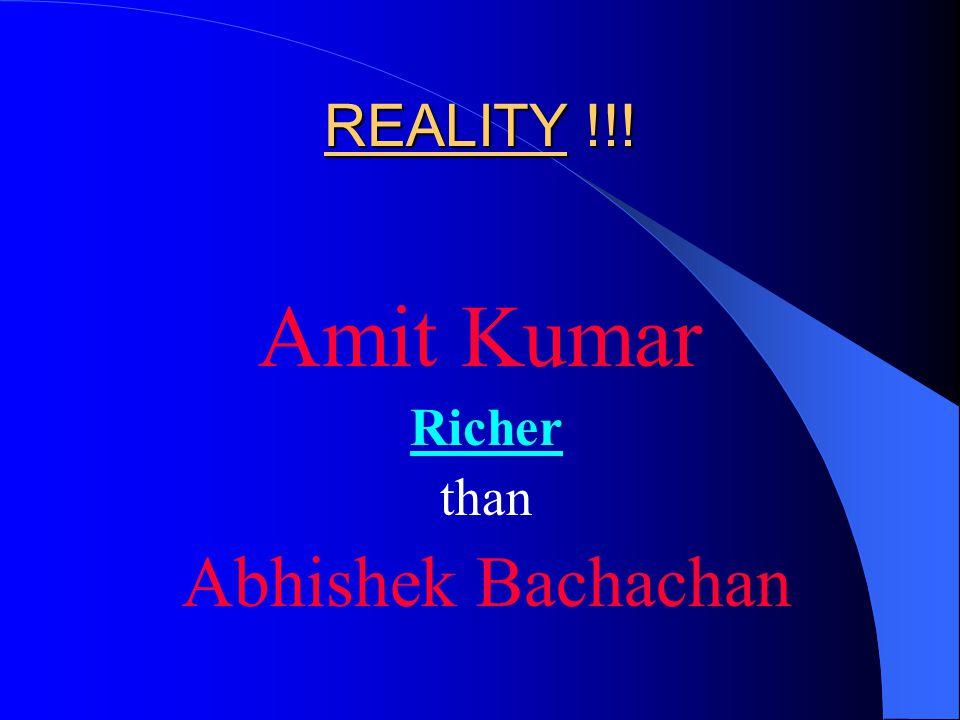 REALITY !!! Amit Kumar Richer than Abhishek Bachachan
