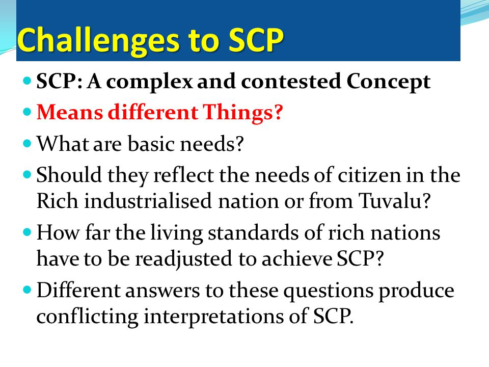SCP: A complex and contested Concept Means different Things.
