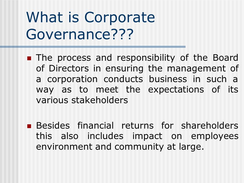 What is Corporate Governance .