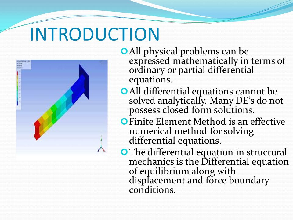 References : Finite Element Analysis by C.S.Krishnamoorthy, IIT, Madras.