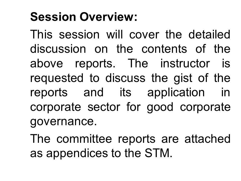 Session Overview: This session will cover the detailed discussion on the contents of the above reports. The instructor is requested to discuss the gis