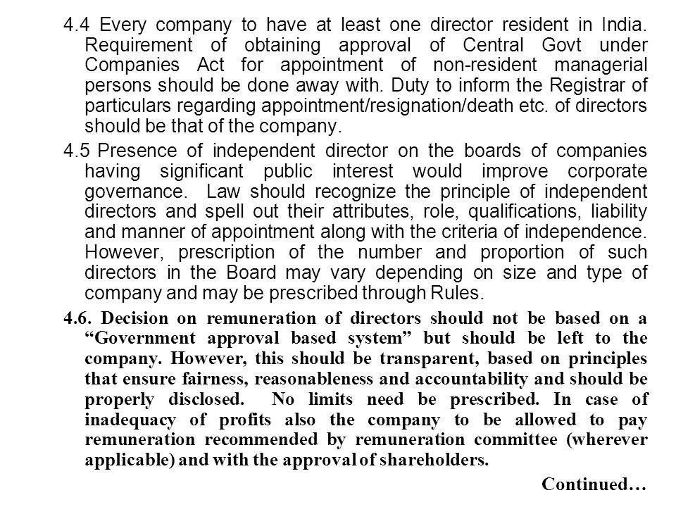 4.4 Every company to have at least one director resident in India. Requirement of obtaining approval of Central Govt under Companies Act for appointme