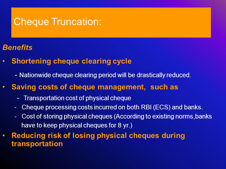Cheque Truncation – Business Opportunities..
