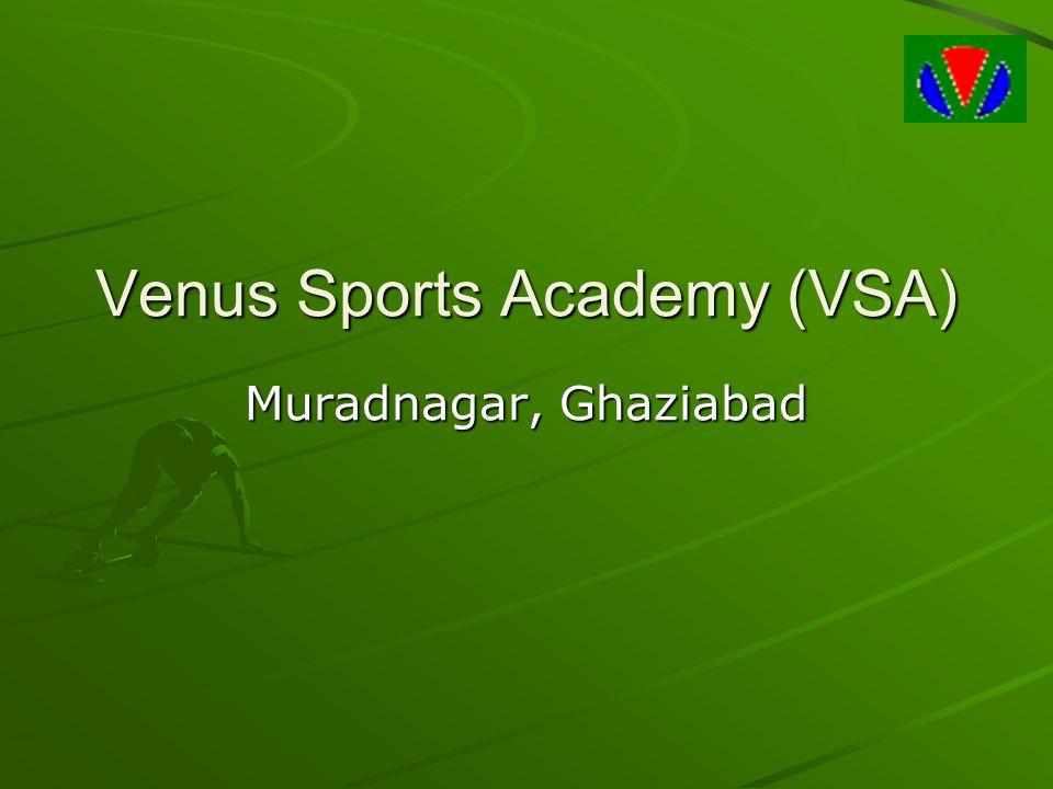 Venus Sports Academy (VSA) Muradnagar, Ghaziabad