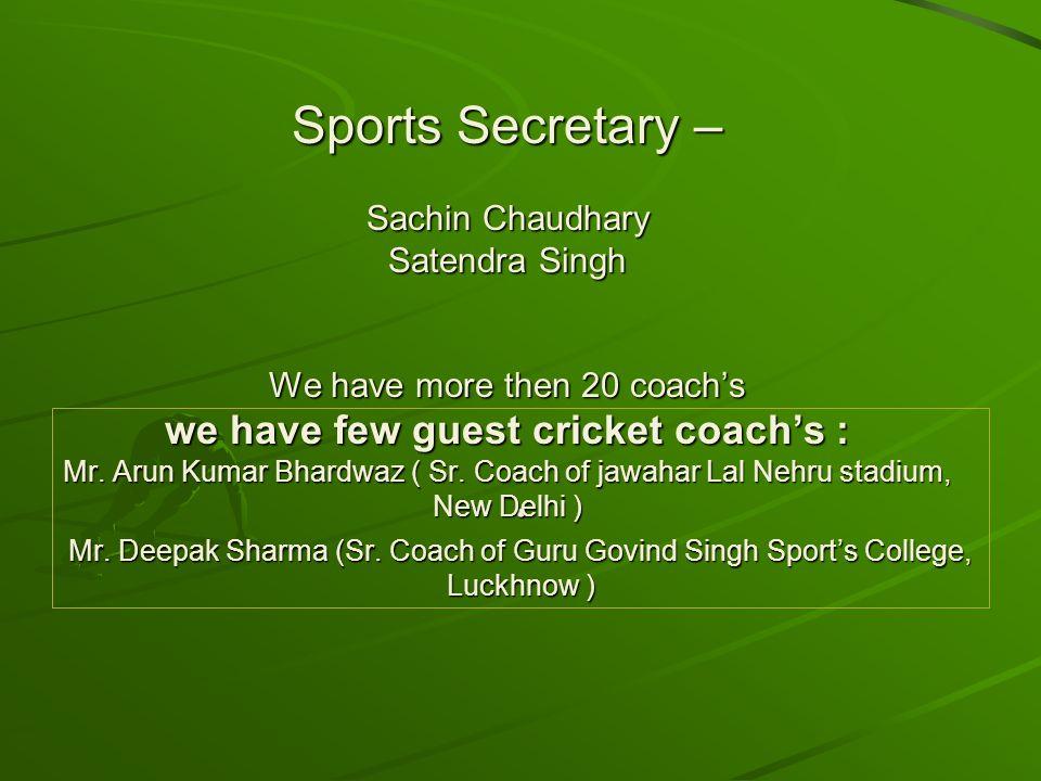 Mr. Deepak Sharma (Sr. Coach of Guru Govind Singh Sport's College, Luckhnow ) Mr. Deepak Sharma (Sr. Coach of Guru Govind Singh Sport's College, Luckh
