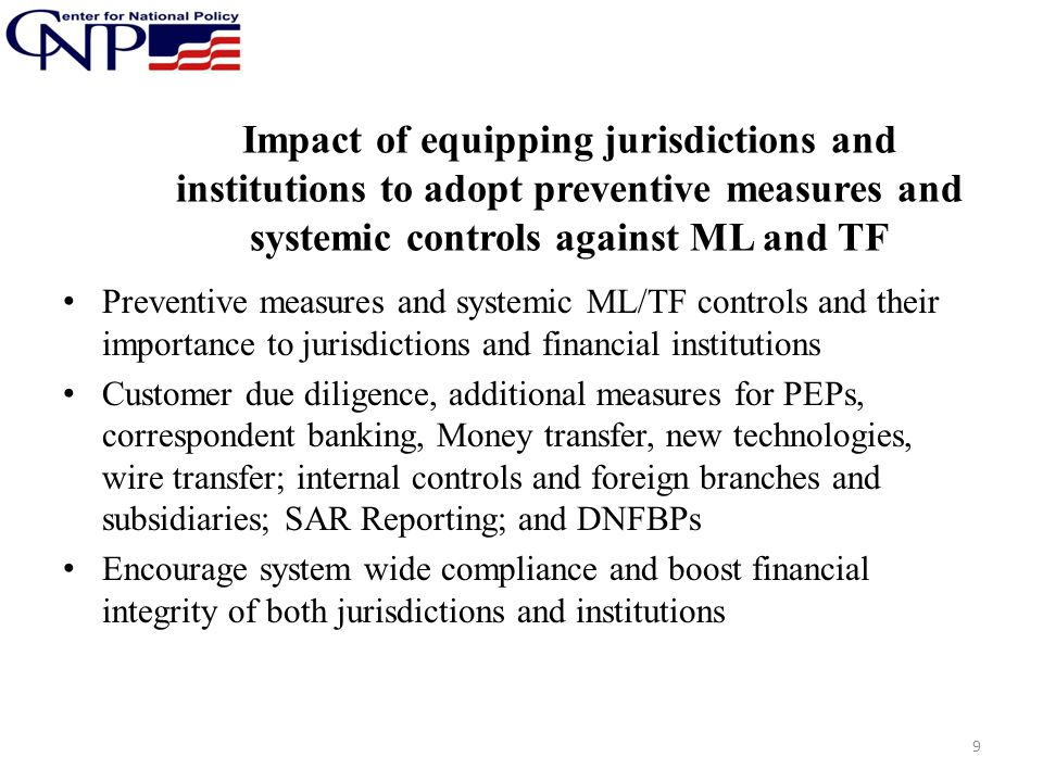 Impact of equipping jurisdictions and institutions to adopt preventive measures and systemic controls against ML and TF Preventive measures and system