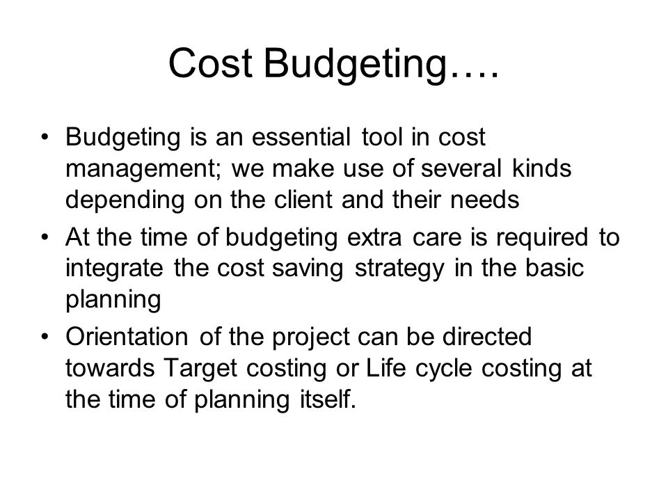 Cost Budgeting….