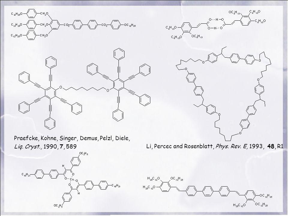Praefcke, Kohne, Singer, Demus, Pelzl, Diele, Liq. Cryst., 1990, 7, 589 Li, Percec and Rosenblatt, Phys. Rev. E, 1993, 48, R1