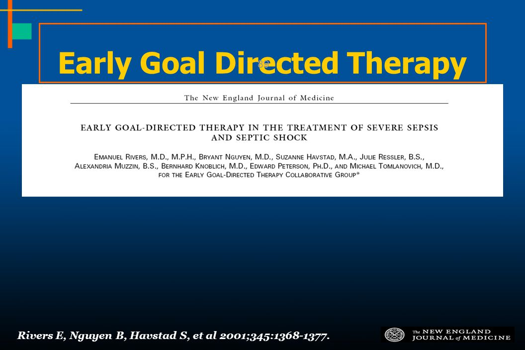 Rivers E, Nguyen B, Havstad S, et al 2001;345:1368-1377. Early Goal Directed Therapy 89