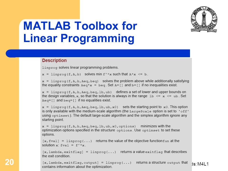 D Nagesh Kumar, IIScOptimization Methods: M4L1 20 MATLAB Toolbox for Linear Programming