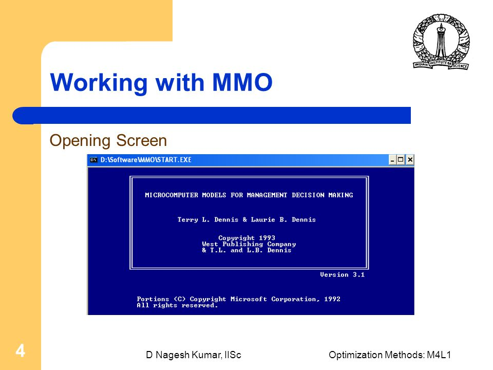 D Nagesh Kumar, IIScOptimization Methods: M4L1 4 Working with MMO Opening Screen