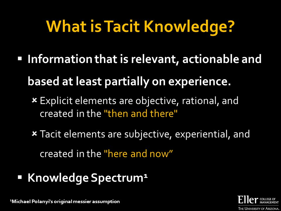 What is Tacit Knowledge.