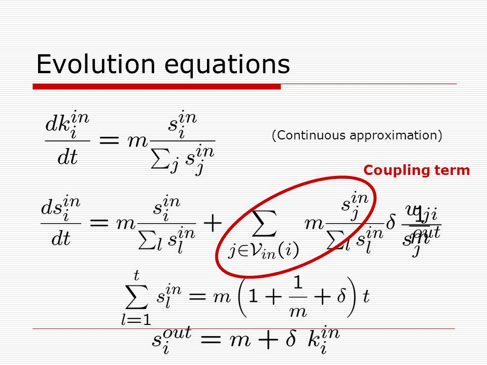 Evolution equations (Continuous approximation) Coupling term