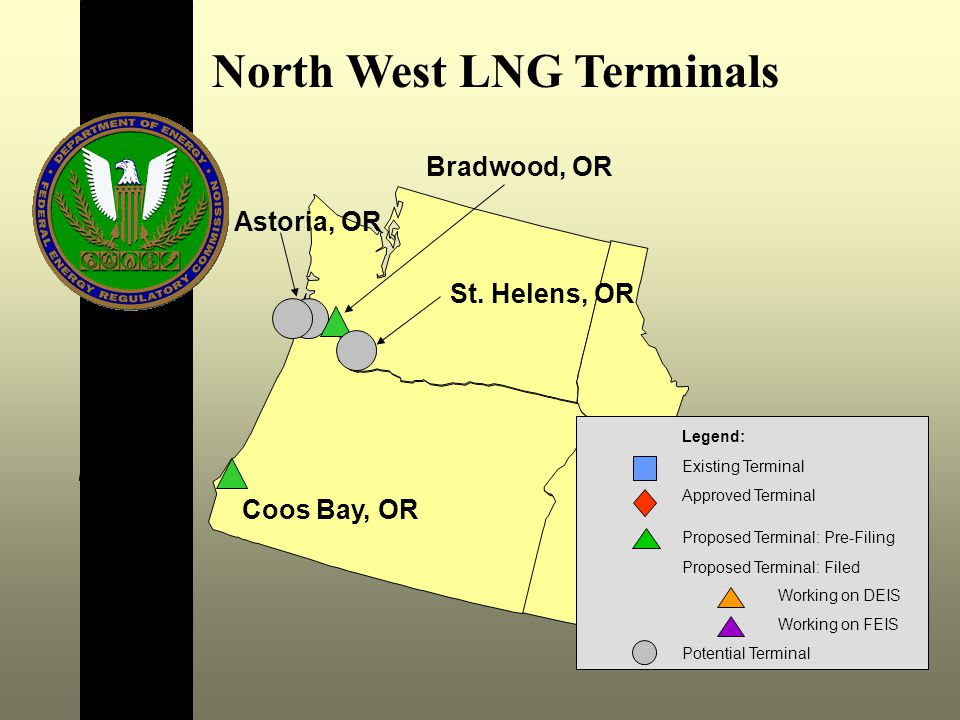 North West LNG Terminals Coos Bay, OR Bradwood, OR Astoria, OR St.