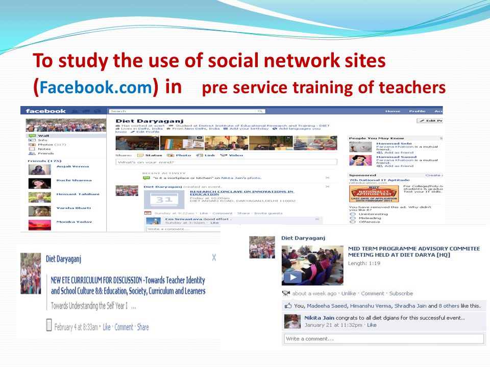 To study the use of social network sites ( Facebook.com ) in pre service training of teachers