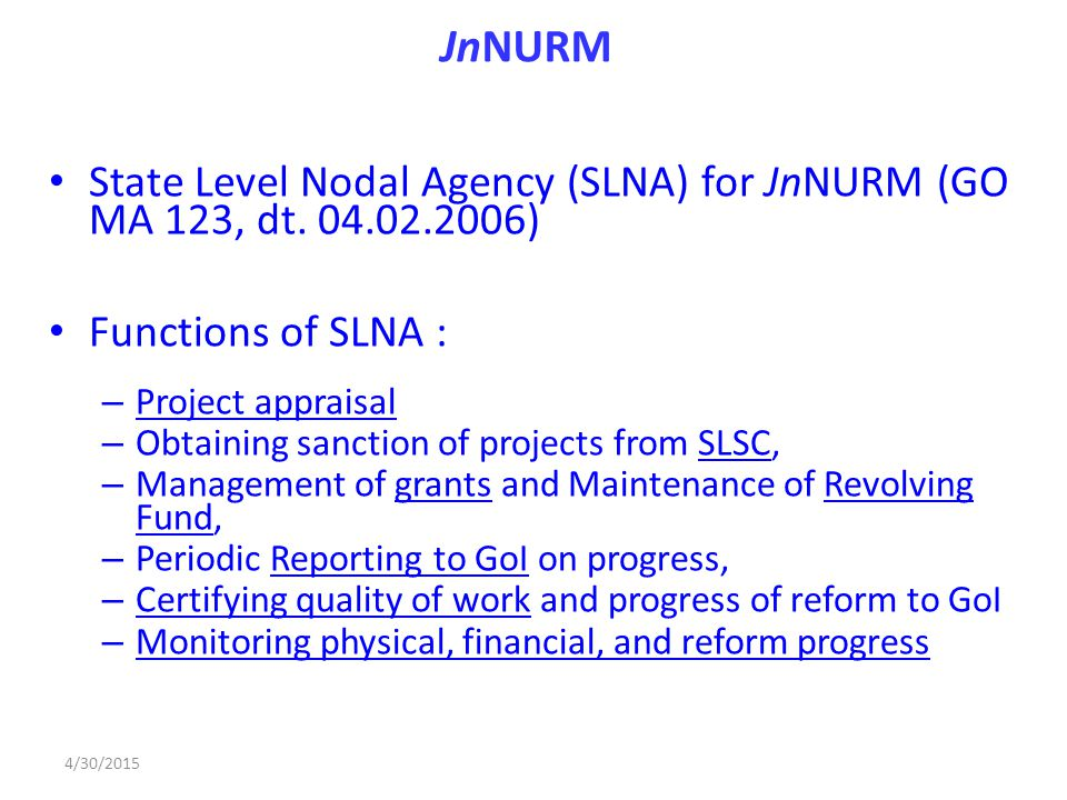 JnNURM State Level Nodal Agency (SLNA) for JnNURM (GO MA 123, dt.