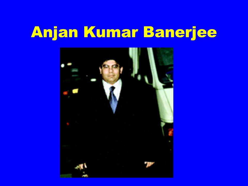 Anjan Kumar Banerjee