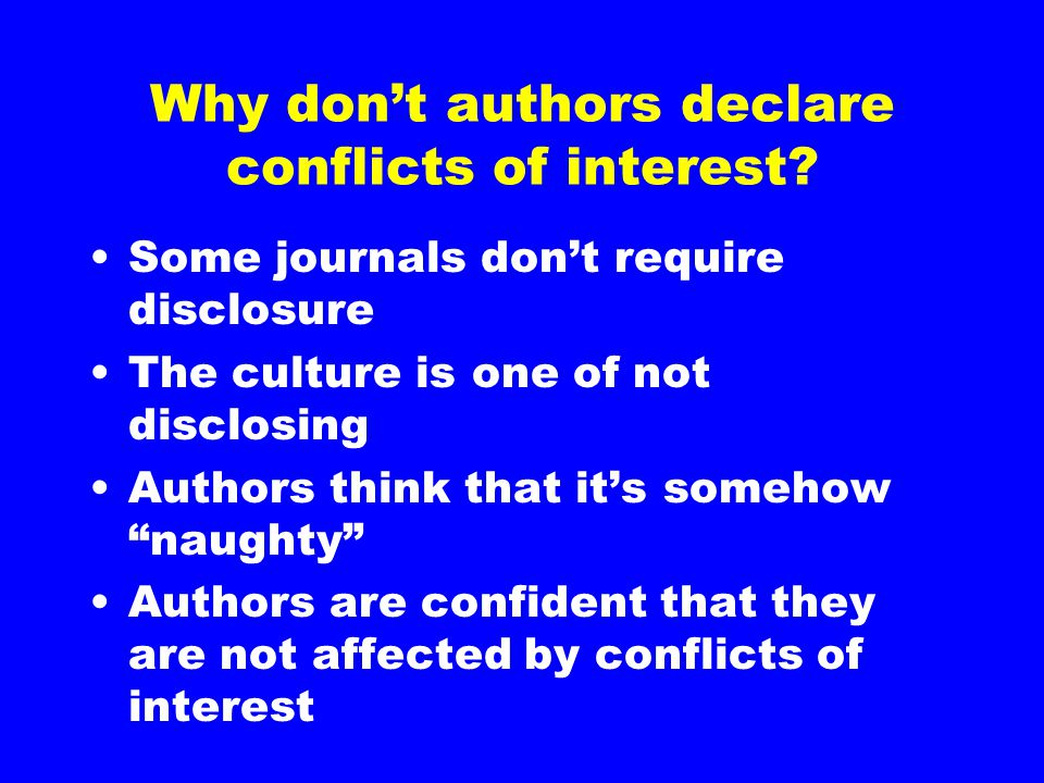 Why don't authors declare conflicts of interest.