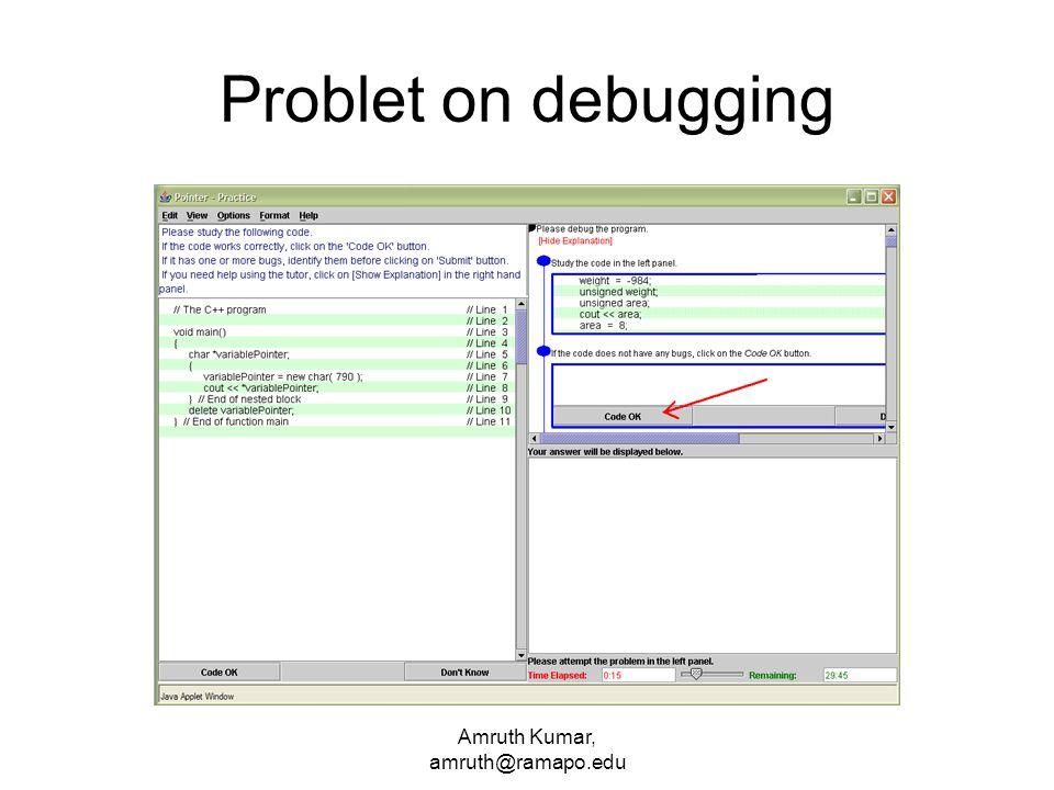 Amruth Kumar, amruth@ramapo.edu Problet on debugging