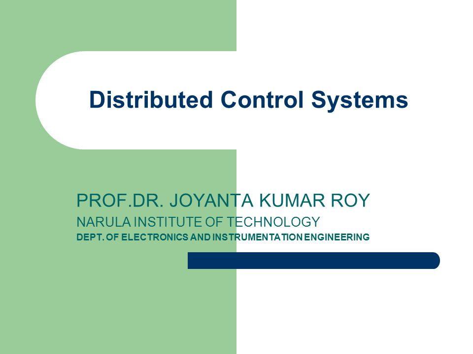 Computer Control Networks 3. DCS Most comprehensive