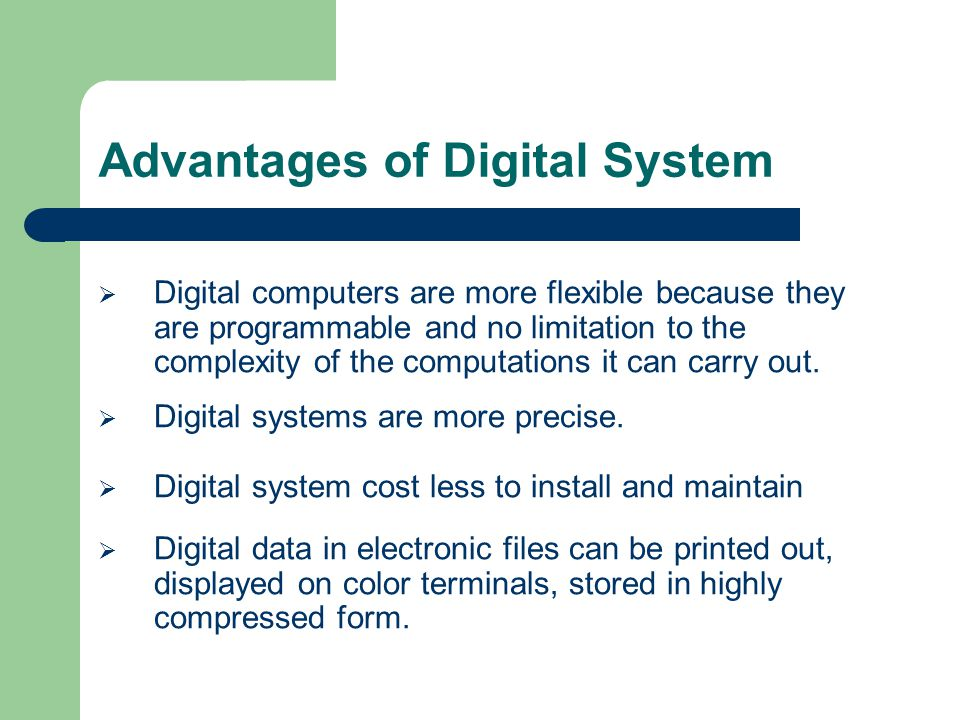 Data resolution due to digitization Accuracy depends on resolution.