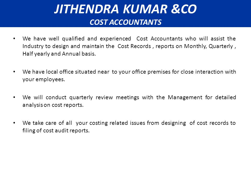 The following are the list of records prescribed under Companies (Cost Accounting Records) Rules, 2011.