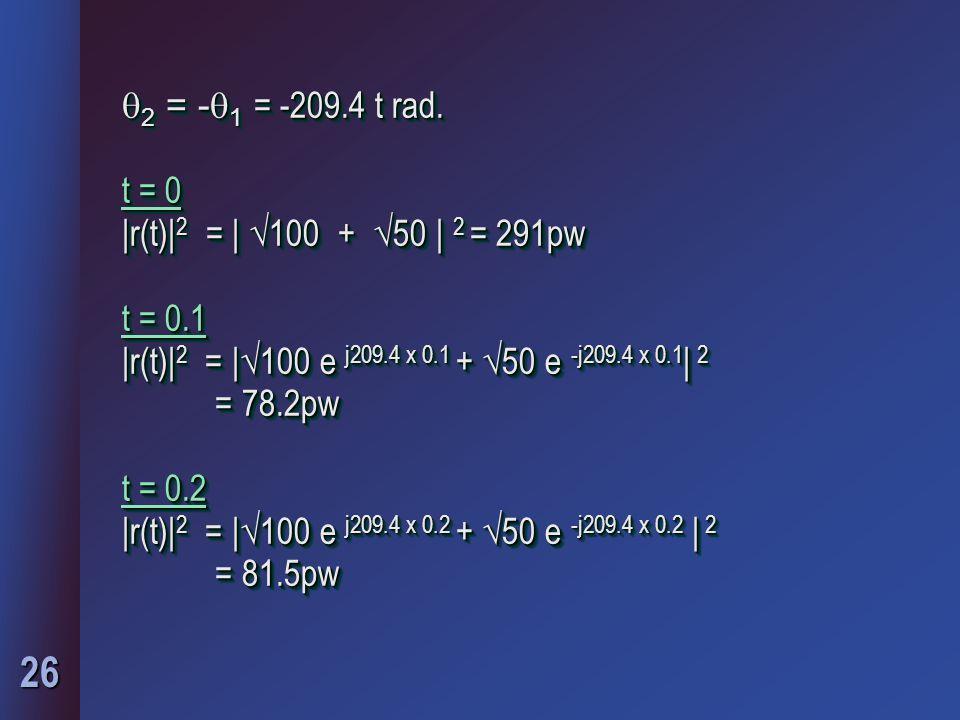 26  2 = -  1 = -209.4 t rad.
