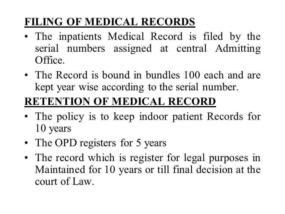 FILING OF MEDICAL RECORDS The inpatients Medical Record is filed by the serial numbers assigned at central Admitting Office.