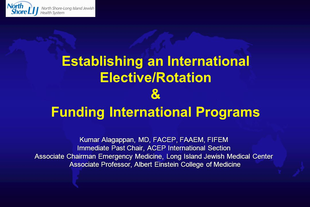 Goals and Objectives u Review the benefits of an international rotation u Formulation of goals and objectives u Review RRC and GME requirements u Discuss Funding u Evaluate malpractice and liability needs