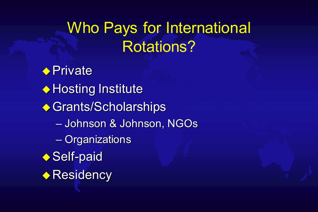 Who Pays for International Rotations.