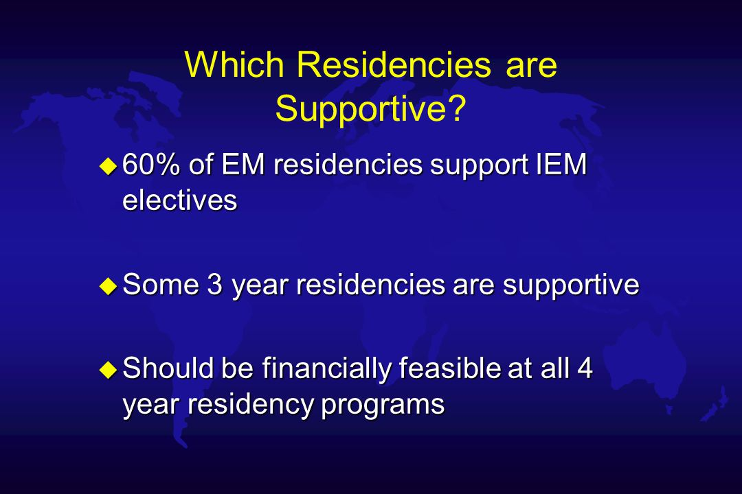 Which Residencies are Supportive.