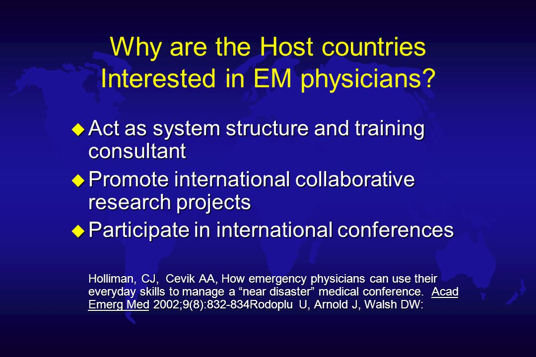 Why are the Host countries Interested in EM physicians.