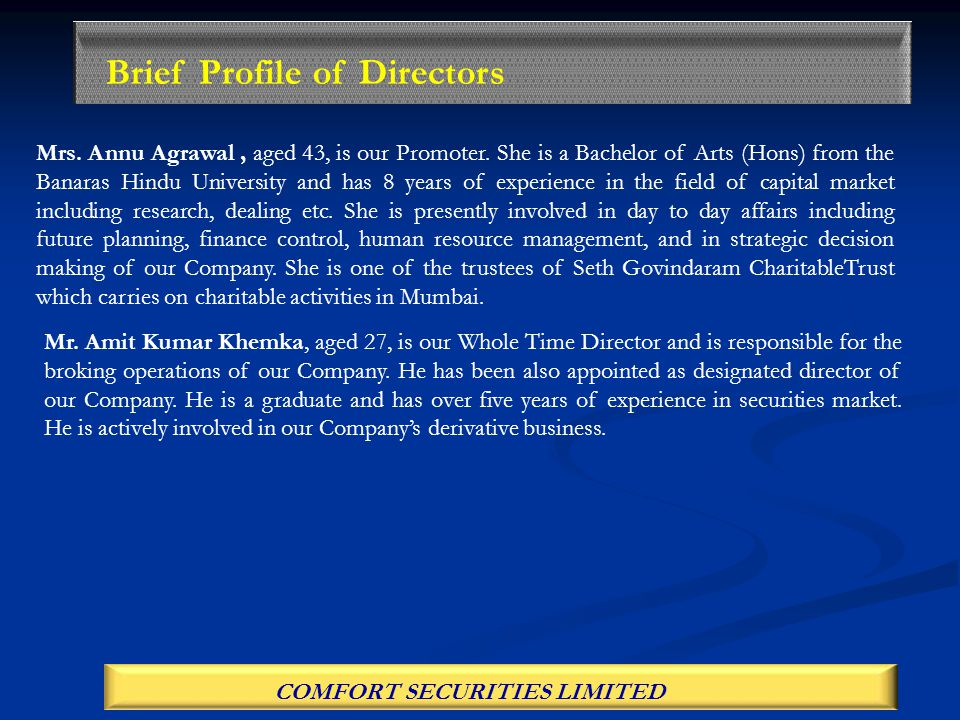 COMFORT SECURITIES LIMITED Brief Profile of Directors Mrs.
